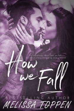 Release Day Blitz & Giveaway: How We Fall by Melissa Toppen
