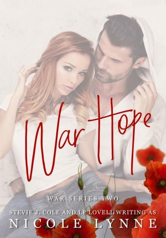 Cover Reveal: War Hope (War #2) by Stevie J Cole & LP Lovell (writing as Nicole Lynne)