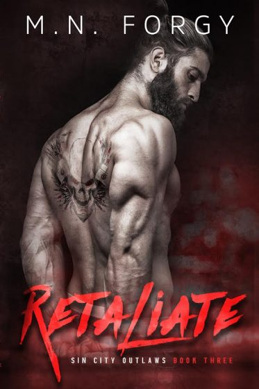 Cover Reveal: Retaliate (Sin City Outlaws #3) by MN Forgy