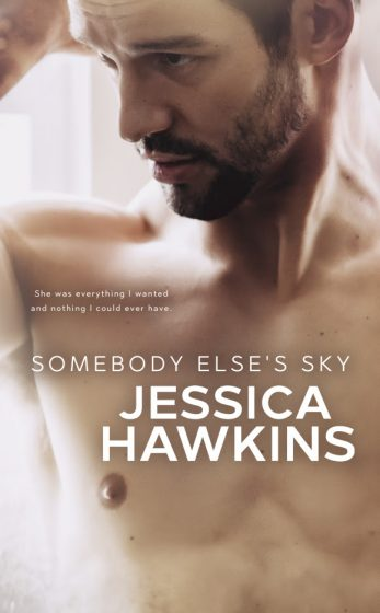 Cover Reveal & Giveaway: Somebody Else's Sky (Something in the Way #2) by Jessica Hawkins