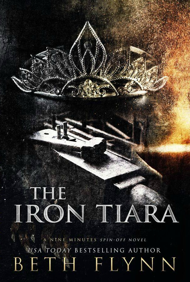 Cover Reveal: The Iron Tiara by Beth Flynn