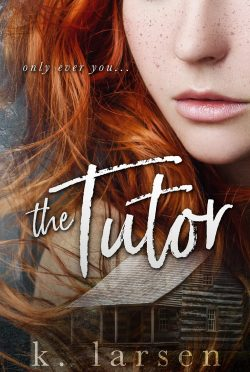 Cover Reveal: The Tutor by K Larsen