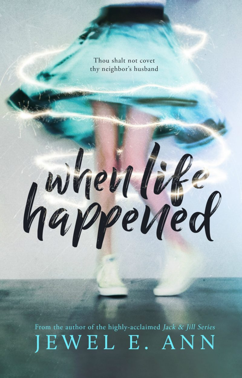 Cover Reveal: When Life Happened by Jewel E Ann