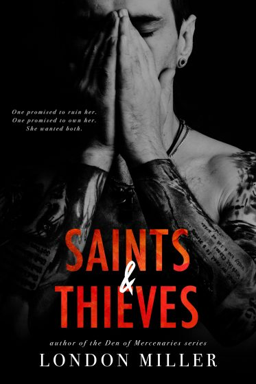Cover Reveal: Saints & Thieves (The Wild Bunch #3) by London Miller