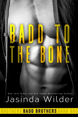 Release Day Blitz & Giveaway: Badd to the Bone (Badd Brothers #3) by Jasinda Wilder