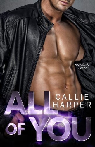 Cove Reveal & Giveaway: All of You (All In #3) by Callie Harper