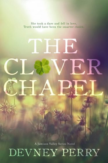Cover Reveal & Giveaway: The Clover Chapel (Jamison Valley #2) by Devney Perry