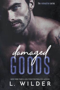 Cover Reveal: Damaged Goods (Redemption #1) by L Wilder