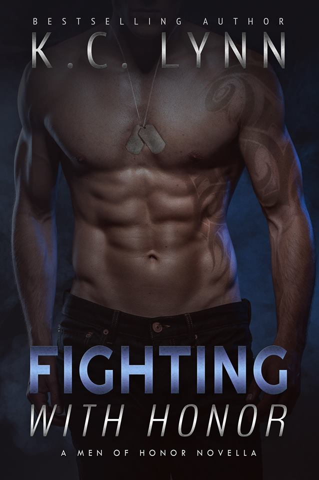 Release Day Blitz & Giveaway: Fighting with Honor (Men of Honor #4.5) by KC Lynn