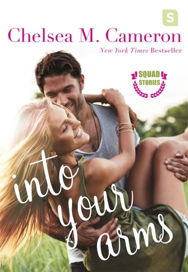 Release Day Blitz: Into Your Arms (Squad Stories #1) by Chelsea M Cameron