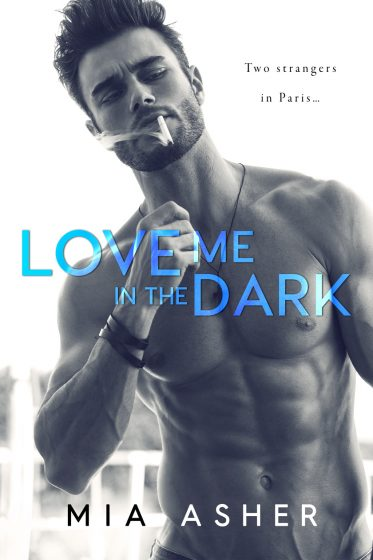 Release Day Blitz: Love Me in the Dark by Mia Asher