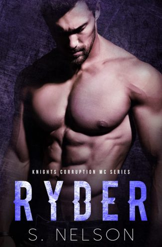 Cover Reveal: Ryder (Knights Corruption MC #5) by S Nelson