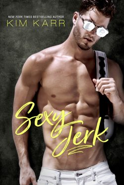 Cover Reveal: Sexy Jerk by Kim Karr