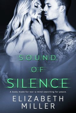 Release Day Blitz & Giveaway: Sound of Silence by Elizabeth Miller