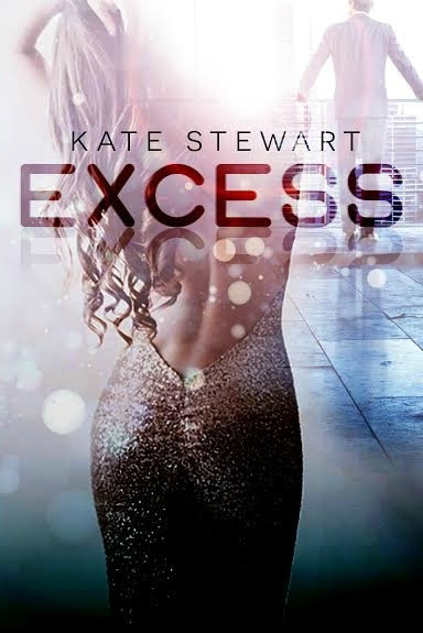 Cover Reveal: Excess by Kate Stewart