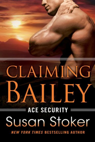 Cover Reveal: Claiming Bailey (Ace Security #3) by Susan Stoker
