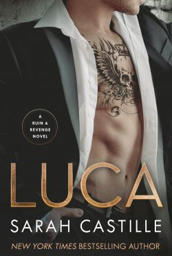 Release Day Blitz & Giveaway: Luca (Ruin & Revenge #2) by Sarah Castille