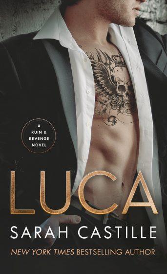 Release Day Blitz & Giveaway: Luca (Ruin & Revenge #2) by Sarah Castille