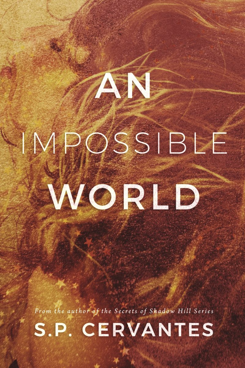 Cover Reveal: An Impossible World by SP Cervantes