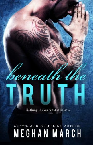 Cover Reveal: Beneath The Truth (Beneath #7) by Meghan March