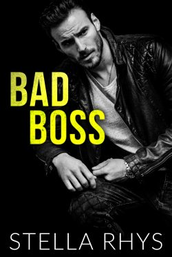 Cover Reveal & Giveaway: Bad Boss (Irresistible #1) by Stella Rhys