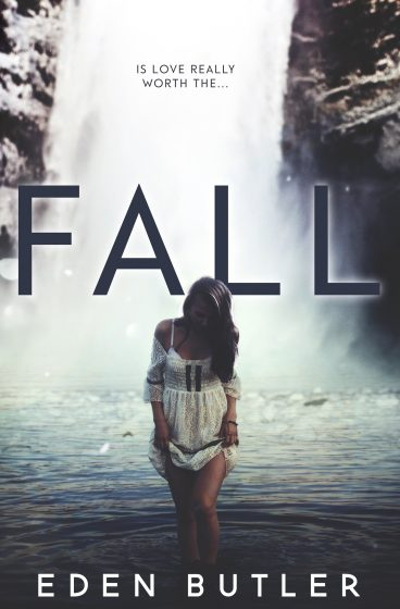 Cover Reveal & Giveaway: Fall by Eden Butler