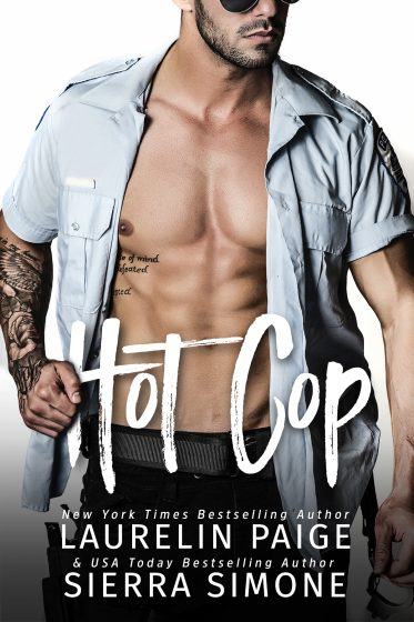 Release Day Blitz: Hot Cop by Laurelin Paige & Sierra Simone