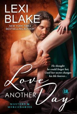 Cover Reveal: Love Another Day (Masters & Mercenaries #14) by Lexi Blake