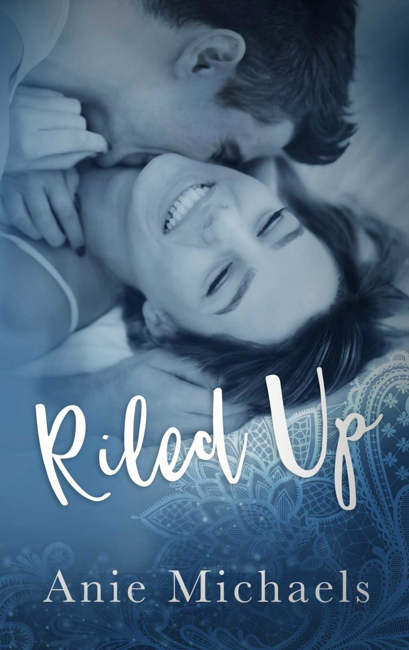 Release Day Blitz & Giveaway: Riled Up (With A Kiss #2) by Anie Michaels