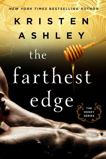 Release Day Blitz & Giveaway: The Farthest Edge (Honey #2) by Kristen Ashley