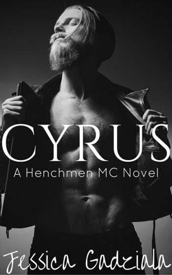 Cover Reveal: Cyrus (The Henchmen MC #9) by Jessica Gadziala