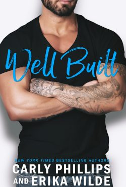 Release Day Blitz: Well Built (Book Boyfriend #3) by Carly Phillips & Erika Wilde