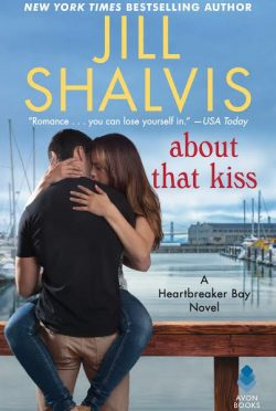 Cover Reveal: About That Kiss (Heartbreaker Bay #5) by Jill Shalvis