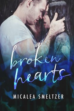 Cover Reveal & Giveaway: Broken Hearts (Light in the Dark #5) by Micalea Smeltzer