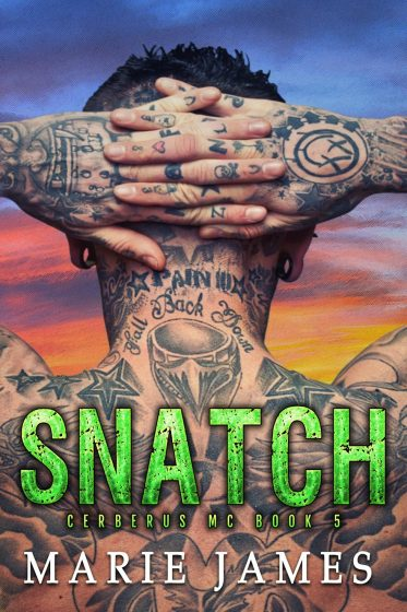 Release Day Blitz: Snatch (Cerberus MC #5) by Marie James