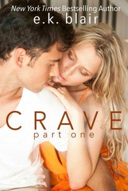 Cover Reveal: Crave (Crave Duet #1) by EK Blair