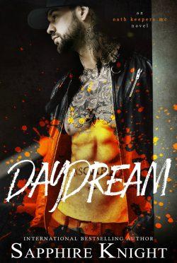 Cover Reveal: Daydream (Russkaya Mafiya/Oath Keepers MC #8) by Sapphire Knight