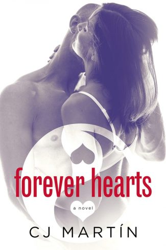 Cover Reveal & Giveaway: Forever Hearts by CJ Martín