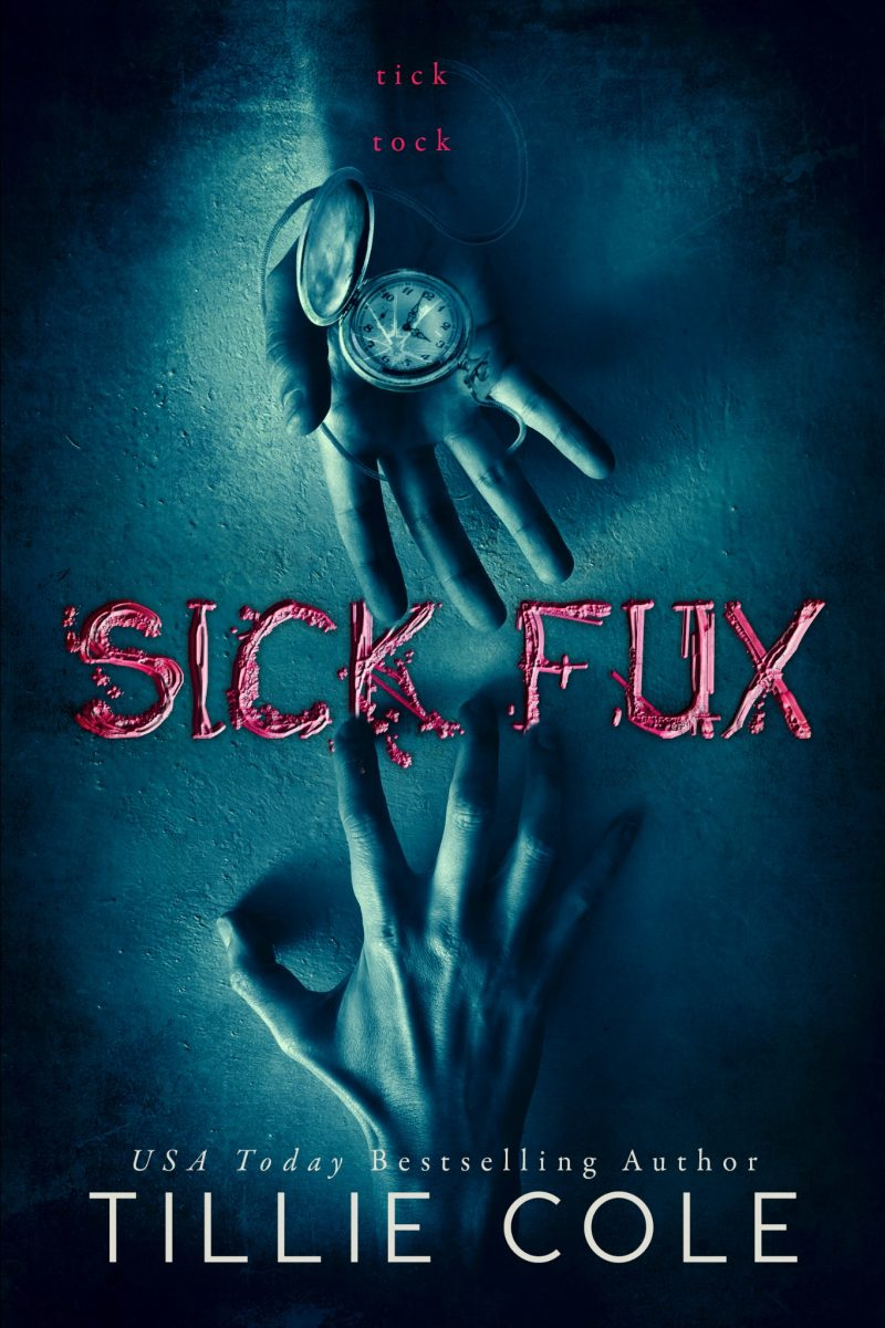 Cover Reveal: Sick Fux by Tillie Cole