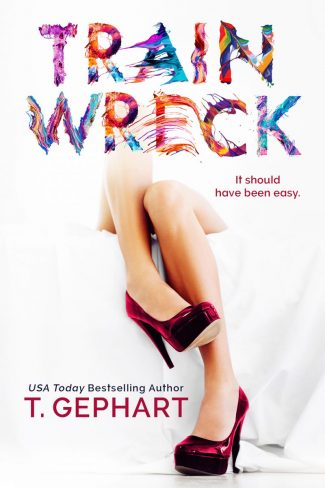 Release Day Blitz: Train Wreck by T Gephart