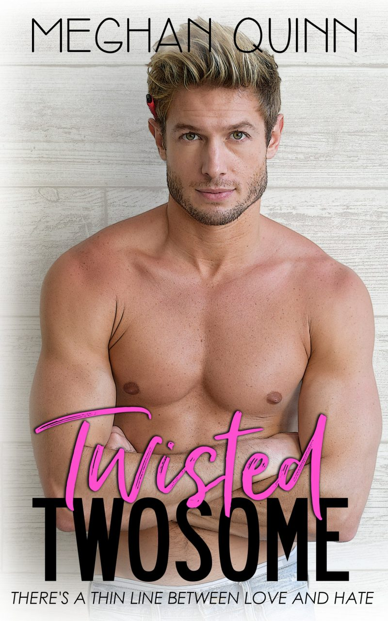 Cover Reveal: Twisted Twosome by Meghan Quinn