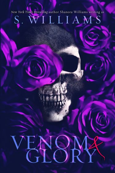 Cover Reveal: Venom & Glory (Venom #3) by S Williams
