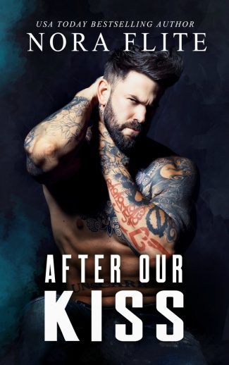 Cover Reveal: After Our Kiss by Nora Flite