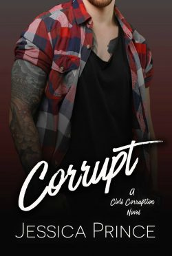 Cover Reveal: Corrupt (Civil Corruption #1) by Jessica Prince
