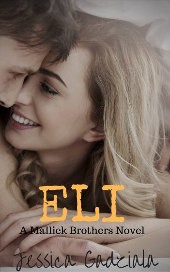 Cover Reveal: Eli (Mallick Brothers #4) by Jessica Gadziala