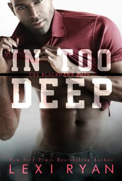 Cover Reveal: In Too Deep (The Blackhawk Boys #5) by Lexi Ryan