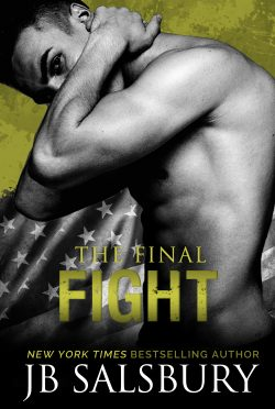 Cover Reveal: The Final Fight (Fighting #7) by JB Salsbury
