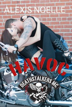 Release Day Blitz: Havoc (Deathstalkers #7) by Alexis Noelle