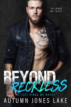 Cover Reveal: Beyond Reckless (Lost Kings MC #8) by Autumn Jones Lake