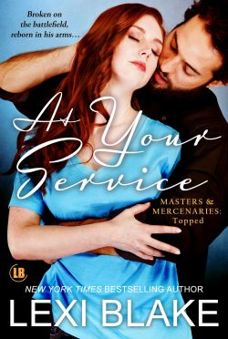 Cover Reveal: At Your Service (Masters & Mercenaries #14.5/Topped #4) by Lexi Blake